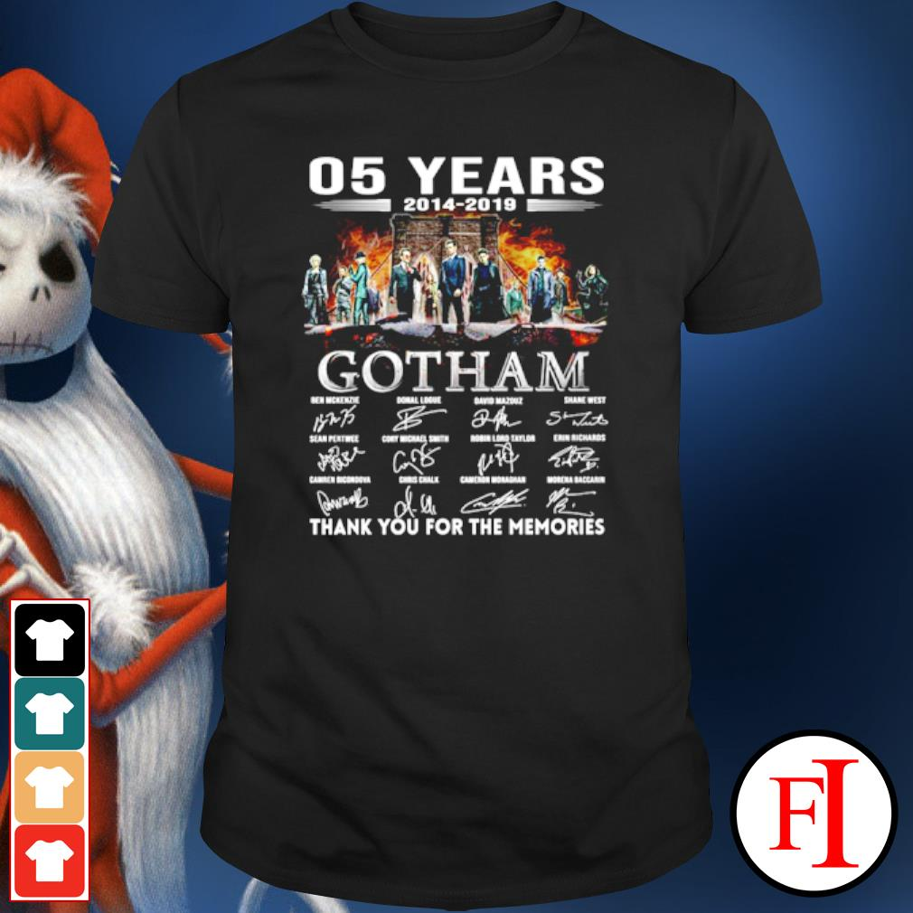 05 years 2014 2019 Gotham thank you for the memories shirt