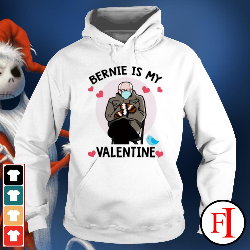 Bernie Sanders is my Valentine s hoodie